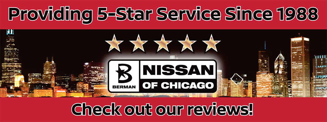 Berman Nissan of Chicago Providing 5-star Service Since 1988